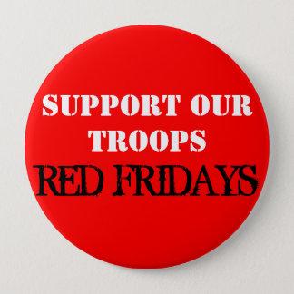 Red Fridays 4 Inch Round Button
