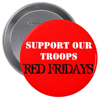 Red Fridays 4 Inch Round Button