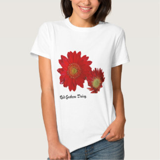 Red Gerbera Daisy Tee Shirts