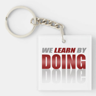 Red|Gray We Learn By Doing Single-Sided Square Acrylic Keychain