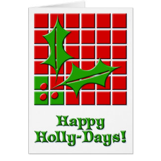 Red & Green HollyDays Greeting Card