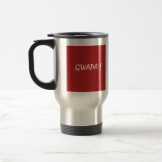Red gwapa text design cebuano Filipino Tagalog Travel Mug