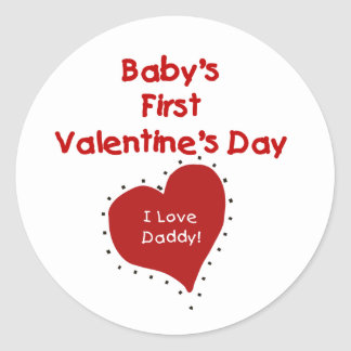 Red Heart I Love Daddy First Valentines Day Classic Round Sticker
