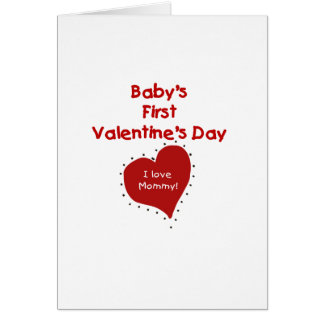 Red  Heart I Love Mommy First Valentines Day Card