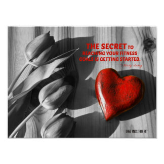 Red Heart of Fitness Motivation Quote 6 Posters