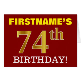 "Red, Imitation Gold ""74th BIRTHDAY"" Birthday Card"