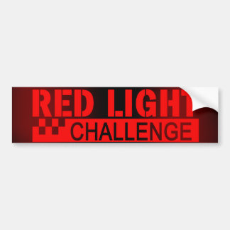 Red Light Challenge Bumper Sticker