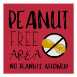 Red Peanut Free Area Custom Colour No Nuts Allowed Poster