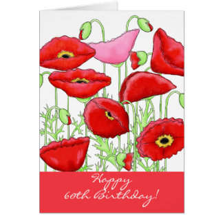 Red Pink Poppy Flowers 60th Happy Birthday Card