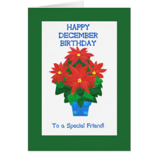 Red Poinsettia December Birthday for Friend Card