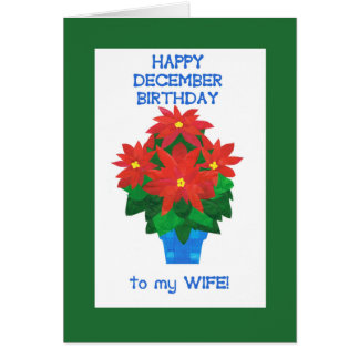 Red Poinsettia December Birthday for Wife Card