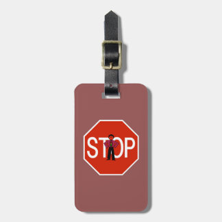 Red Ron Stop Sign Luggage Tag