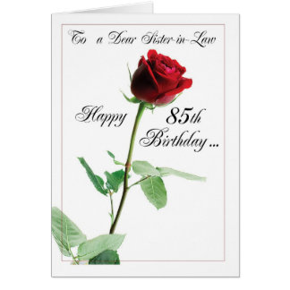 Red Rose 85th Birthday to Sister-in-Law Card