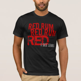 red rum(i see stars) T-Shirt