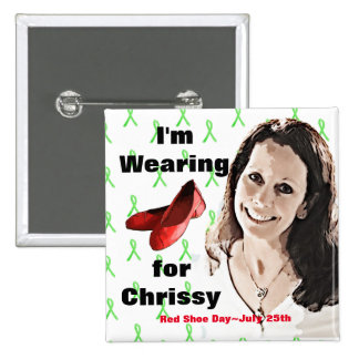 Red Shoe Day Button for Chrissy