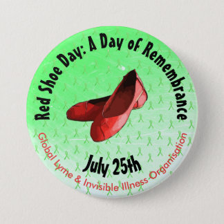 Red Shoe Day Memorial  Lyme Disease Button