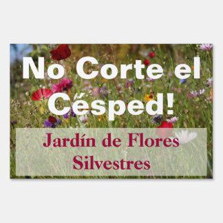 Red Spanish Do Not Mow Wildflower Garden Sign