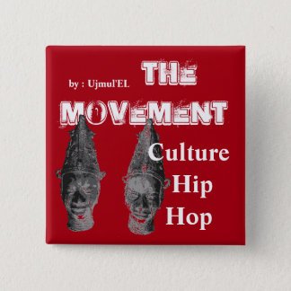 (Red) The Movement Culture Hip Hop button
