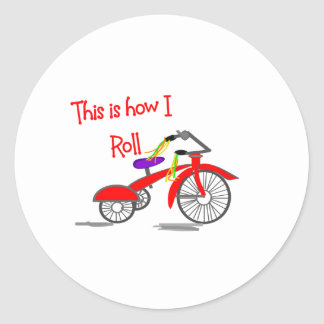 """Red Tricycle """"This is how I Roll""""---Funny Gifts Round Sticker"""