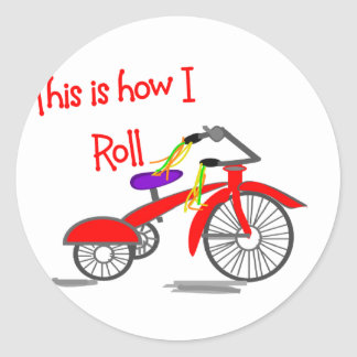 """Red Tricycle """"This is how I Roll""""---Funny Gifts Round Stickers"""
