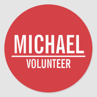 Red Volunteer Badge with Custom Name Classic Round Sticker