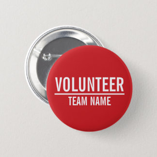 Red Volunteer Badge with Custom Team Name 2 Inch Round Button