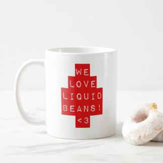 Red WE LOVE LIQUID BEANS!! Coffee Mug