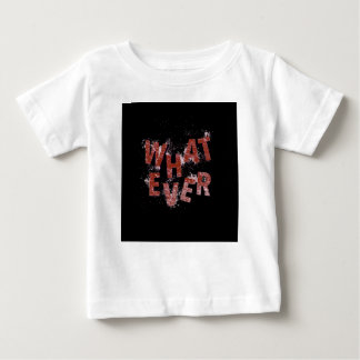 Red Whatever Baby T-Shirt