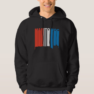 Red White And Blue Manitowoc Wisconsin Skyline Hoodie