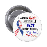 Red White Blue For My Dad 2 Inch Round Button