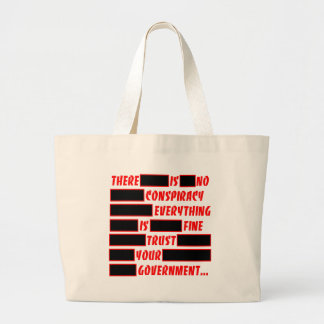 Redacted Trust Your Government Everything Fine Large Tote Bag
