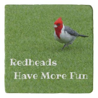 """REDHEADS HAVE MORE FUN"" CARDINAL WALKING ACROSS G TRIVET"