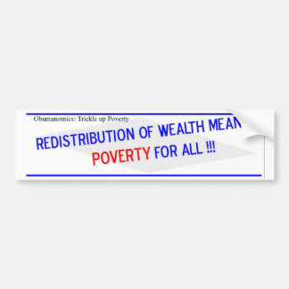 Redistribution of Wealth Means Bumper Sticker