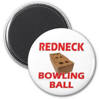REDNECK BOWLING BALL MAGNET