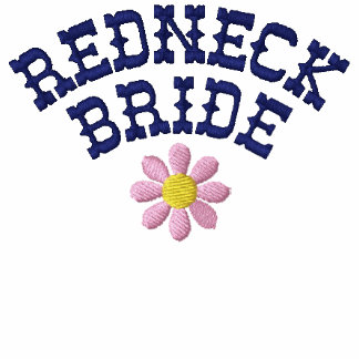 Redneck Bride Embroidered Shirt