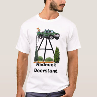 Redneck Deerstand T-Shirt