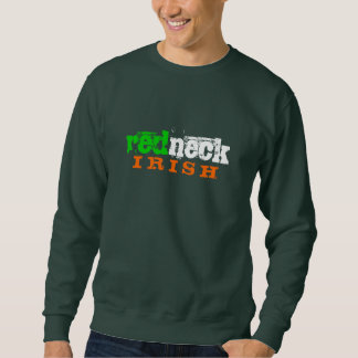 redneck IRISH Sweatshirt