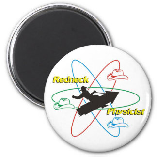 Redneck Physicist Magnet
