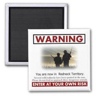 Redneck Territory Warning Square Magnet