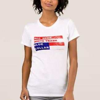 RedNeck White Trash Blue Collar Fashion Statement T-Shirt