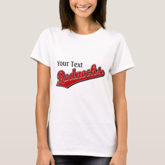Rednecks T-Shirt
