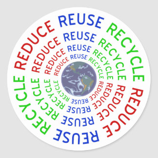 Reduce, Reuse, Recycle Classic Round Sticker