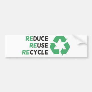 Reduce, Reuse, Recycle Products & Designs! Bumper Sticker