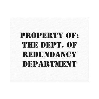 Redundancy Department Property Canvas Print
