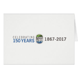 Redwood City 150th Anniversary Card