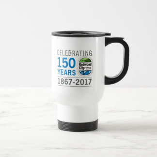 Redwood City 150th Anniversary Travel Mug