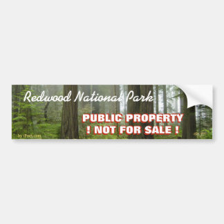 REDWOOD PARK IS OUR PROPERTY- NOT FOR SALE! BUMPER STICKER