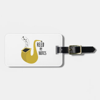 Reed My Notes Luggage Tag