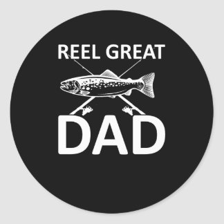 Reel Great Dad Cute Fishing Dad Saying Classic Round Sticker