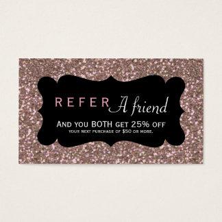 REFER A FRIEND Pink Rose Gold Glitter Client Card
